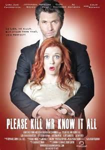 film it all please kill mr know it all 2012 movies dvdq