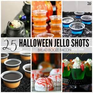 25 halloween jello shots recipes bread booze bacon