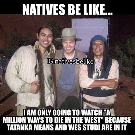 Native Memes - native humor natives be like or do they 14 funny
