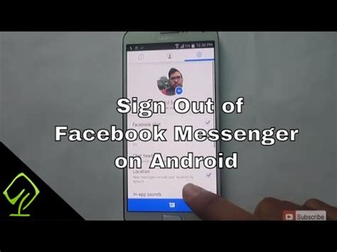 sign out of on android how to sign out of messenger on android