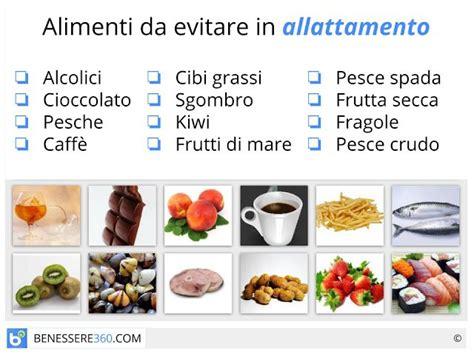 alimenti da evitare in gravidanza alimentazione in allattamento dieta cibi da evitare e