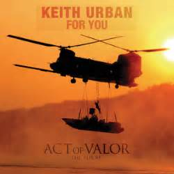 keith urban act of valor mp download for you keith urban song wikipedia