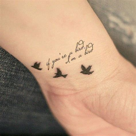 if you re a bird i m a bird tatto bird
