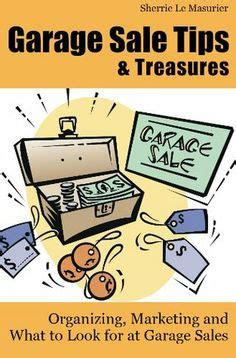 Garage Saling Tips by 1000 Images About Garage Sales On Yard Sales