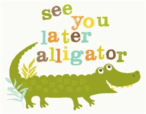 See You Later Clipart see you later alligator animal illustration
