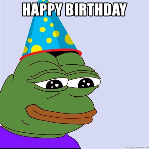 Happy Birthday Meme Tumblr - happy birthday birthday pepe meme generator
