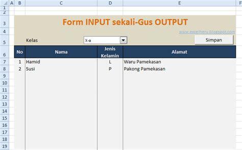 membuat form input output di excel excelheru form input sekaligus sebagai form output