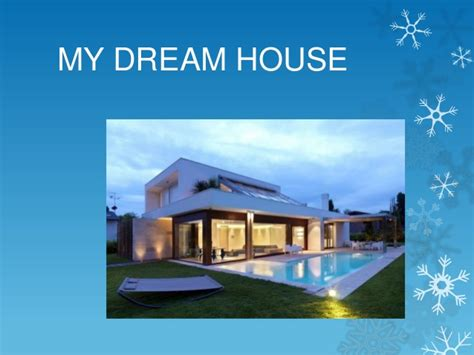 my dream house my dream house 1