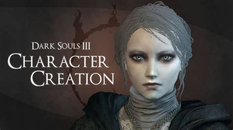 souls 3 black doll souls 3 how to create plain doll