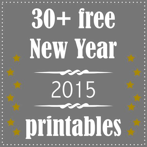new year pictures to print 30 free printable new year s decoration and gifts
