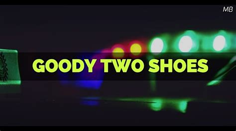 goody two shoes goody two shoes monologue
