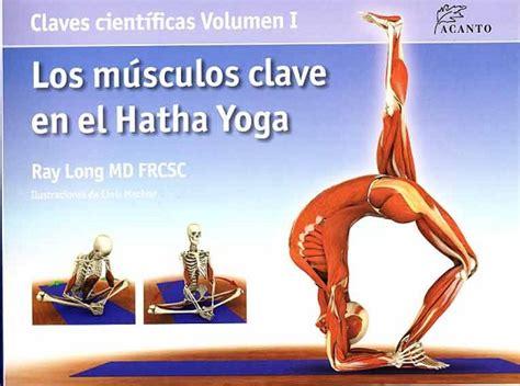 los m 250 sculos y las posturas clave en el hatha yoga unicornioblog com