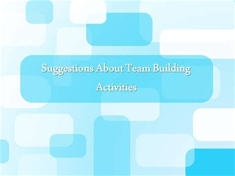 ppt templates for wsn suggestions about team building activities authorstream