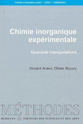 Chimie Inorganique Exp 233 Rimentale Olivier Bouvry
