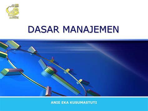 dasar manajemen ppt dasar manajemen powerpoint presentation id 4283384