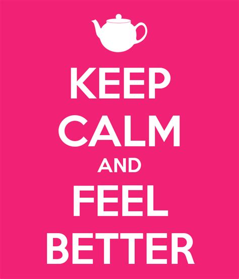 download mp3 make me feel better keep calm and feel better poster laure keep calm o matic