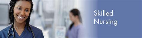skilled nursing care skilled nursing program postscompca
