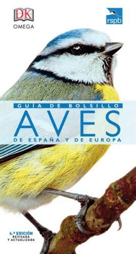 aves de espaa y 846772417x gua de bolsillo aves de espaa y europa librera universitaria
