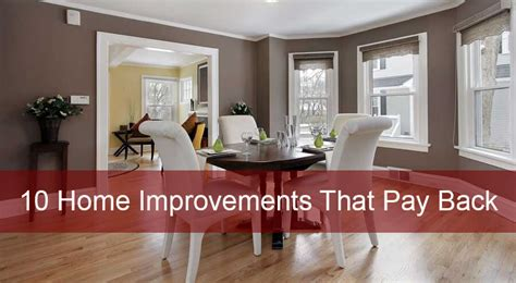 home improvements that pay back home renovation tips