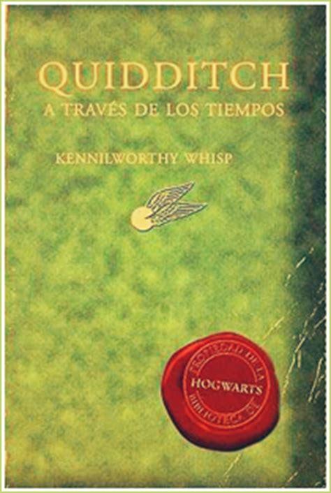 quidditch a traves de 8498387922 rese 241 a 251 quidditch a trav 233 s de los tiempos kennilworthy whisp paperblog
