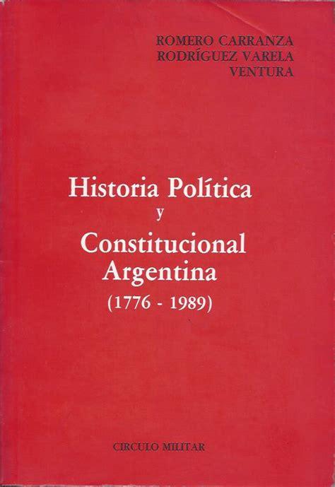 manual de historia poltica manual de historia constitucional argentina writelerwa