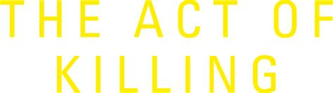 film act of killing adalah download film the act of killing jagal apem paujik