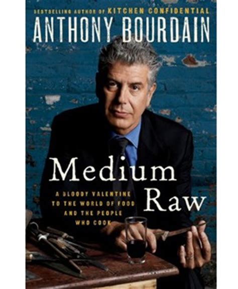 Kitchen Confidential Book Published Anthony Bourdain On His New Memoir Medium Forbes