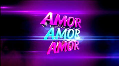 imagenes que digan lol amor amor amor 04 10 17 zoon tv