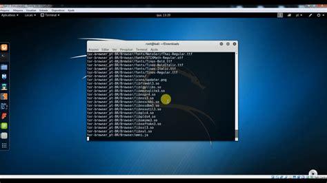 tutorial como usar kali linux como instalar o navegador tor no kali linux passo a