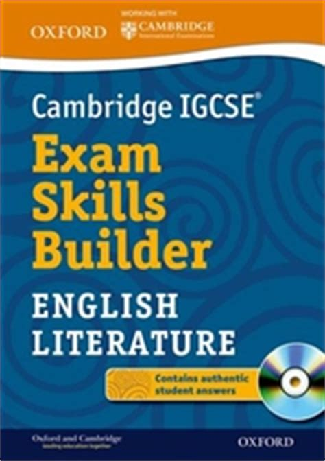 cambridge igcse literature in 0521136105 9780199136230 english literature for cambridge igcse exam skills builder prestantia org south