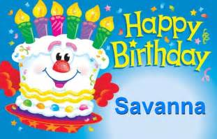 happy birthday savanna happy birthday