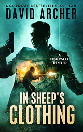 time to hunt a noah wolf thriller volume 8 books thriller in sheep s clothing an thriller novel