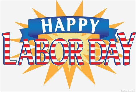 Happy Labor Day by Labor Day