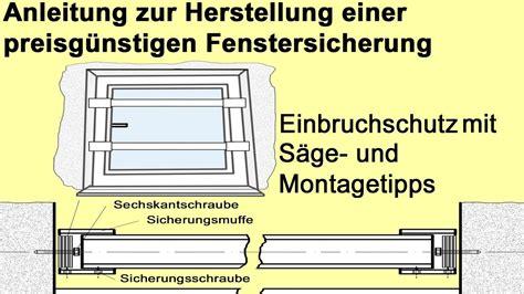 Fenstergitter Selber Machen by Fenstersicherung Selber Bauen Fenstersicherung Selber
