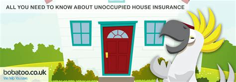 insurance for unoccupied house unoccupied house insurance guide bobatoo co uk