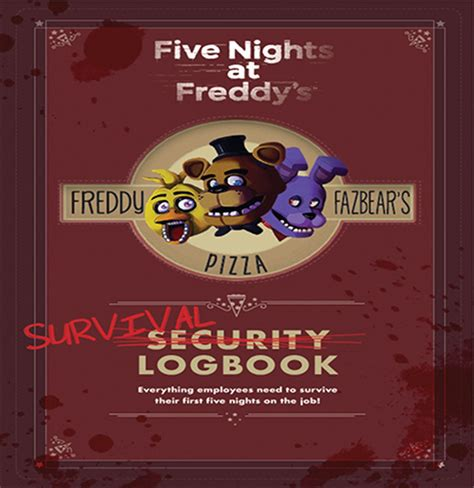 survival logbook five nights at freddy s books fnaf survival logbook cover is reveladed