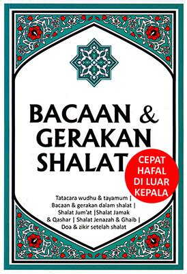 Buku Seru Shalatpedia Tuntunan Bacaan Dan Gerakan Shalat Yang Khusyu bacaan gerakan shalat cepat hafal di luar kepala qultum media
