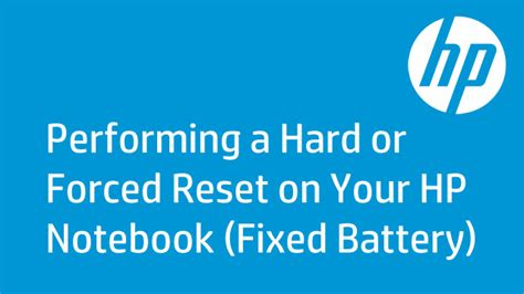 hard reset hp deskjet d2660 performing a hard or forced reset on your hp notebook
