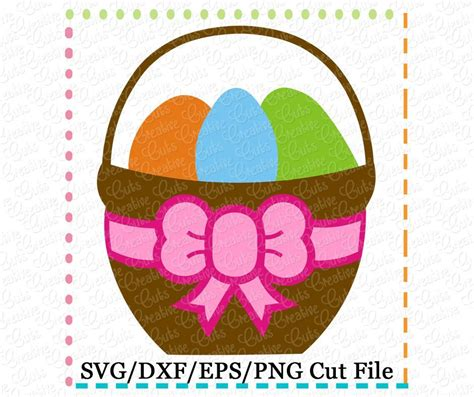Easter Basket Bow Cutting File SVG DXF EPS ? Creative