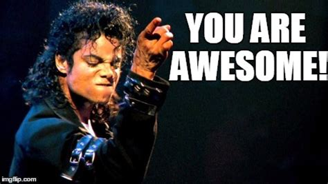 Michael Jackson Meme - don t tell me you re not spread the awesomeness around