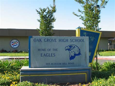 san jose high school directions oak grove high school san jose california