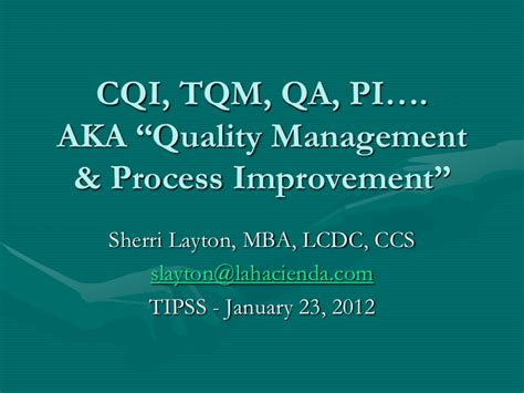 Mba Quality Management by Quality Management And Process Improvement Layton