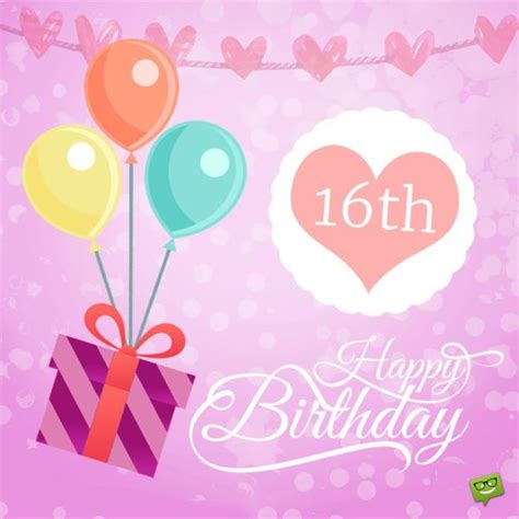 Happy Sixteenth Birthday Wishes 1000 Ideas About Happy 16th Birthday On Pinterest 16th