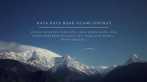 kata kata bijak kata kata mutiara bijak motivasi islami