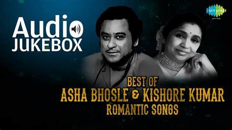 Best of Asha Bhosle & Kishore Kumar Duet Songs   Evergreen