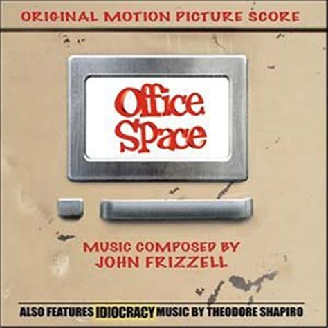 Office Space Soundtrack by Idiocracy Soundtrack Details Soundtrackcollector