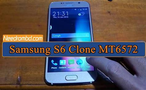 Samsung S6 Clone Samsung S6 Clone Mt6572 Sm G9200 Firmware Needrombd