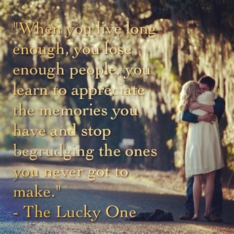 best 10 romantic movie the lucky one quotes the lucky one nicholas sparks quotes image quotes at relatably com
