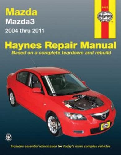 mazda 3 mazda3 service repair manual 2004 2008 automotive service repair manual mazda 3 2004 2011 haynes automotive repair manual