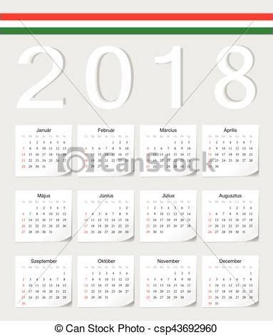 Hungary Calend 2018 Hungarian 2018 Calendar Hungarian 2018 Vector Calendar